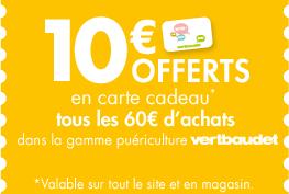 10€ offerts en carte cadeau tous les 60e d'achats