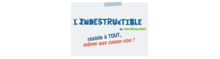 L'indestructible résiste à tout, même aux casse-cou !