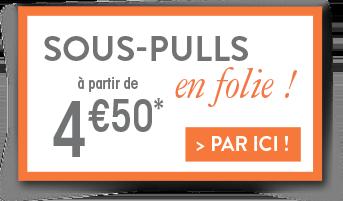 Sous-pulls à partir de 4€50