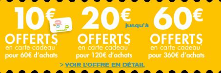 10€ offerts tous les 60€ d'achat
