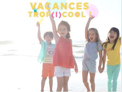 Vacances trop cool !