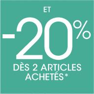 et -20% dès 2 articles achetéss