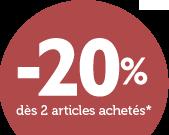 -20% dès 2 articles