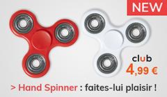 Hand Spinner 4,99€ faites-lui plaisir !
